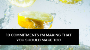 10 diet commitments I'm making