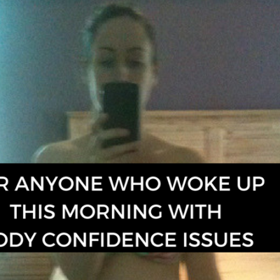 For anyone who woke up this morning with body confidence issues….