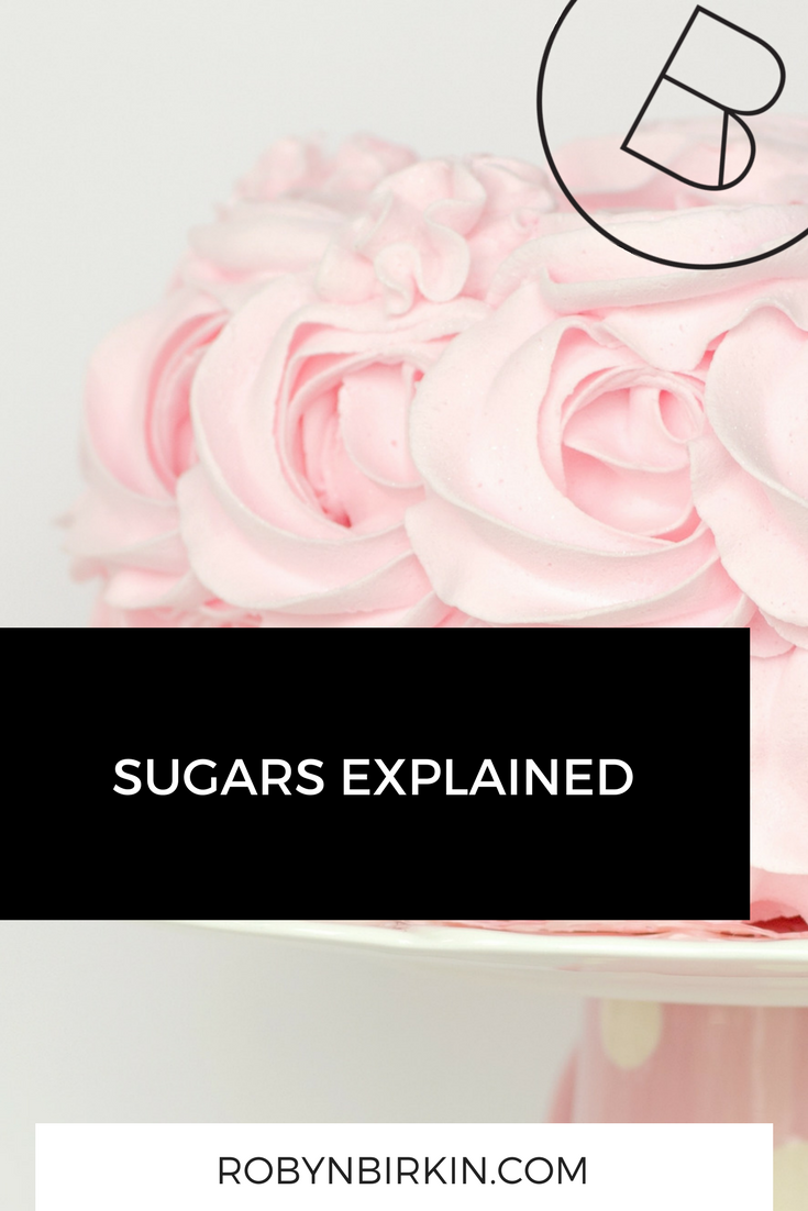 Sugars explained