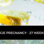 My Veggie Pregnancy – 27 weeks