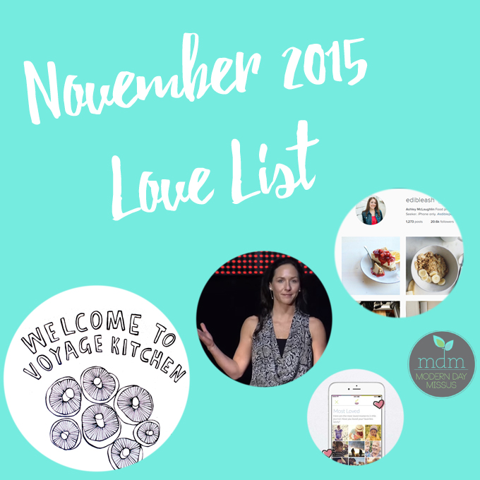 November 2015 Love List | Modern Day Missus