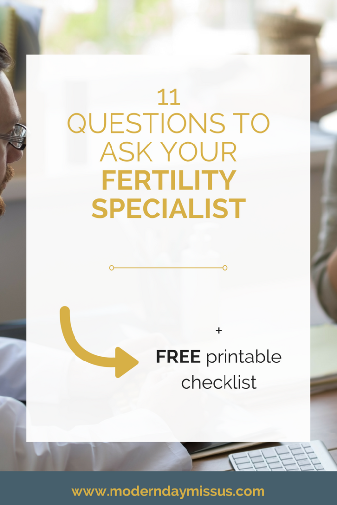 11 essential questions to ask your fertility specialist - Robyn Birkin from Modern Day Missus