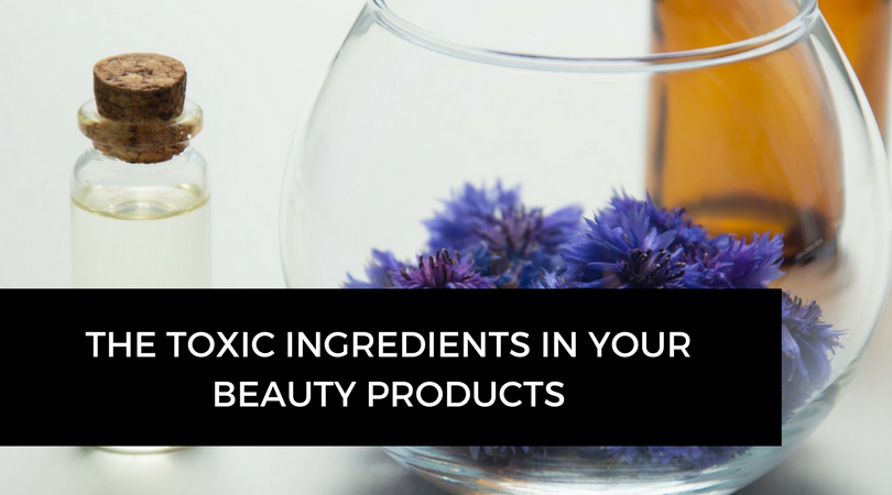 The toxic ingredients in your beauty products