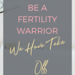 Be a Fertility Warrior – we have take off!