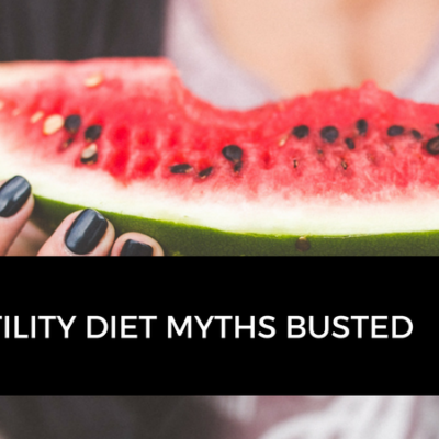 Fertility Diet Myths Busted