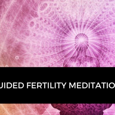 Free Guided Meditation for Fertility Warriors