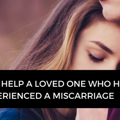 How to help a friend who has had a miscarriage
