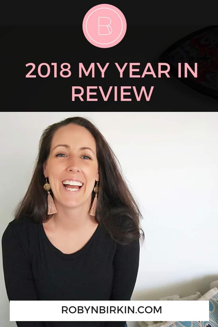 2018: My Year in Review | Robyn Birkin | Fertility Warriors Podcast