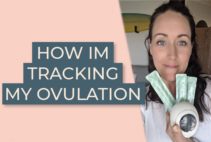 How I'm tracking my ovulation